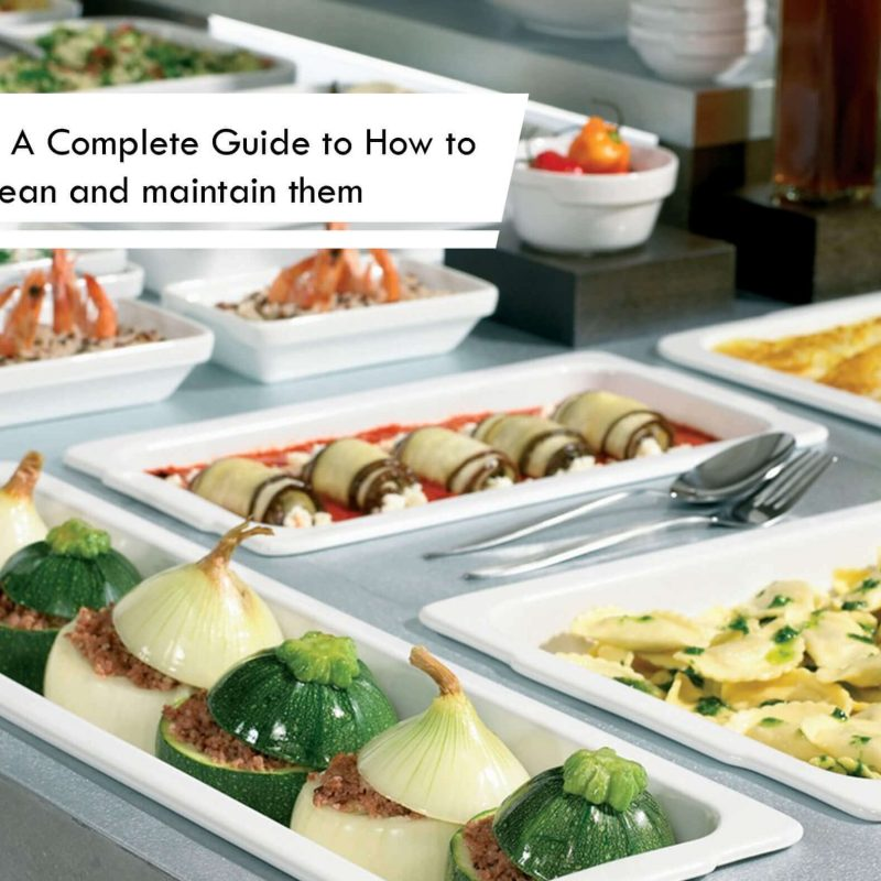 Buffetware: Types, How to Purchase, Clean and Maintain them